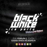 Február hónapban is Jégdisco péntek esténként! Ma este Black&White Ice Party!