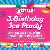 3. születésnap péntek este a Jégdisco eseményén!