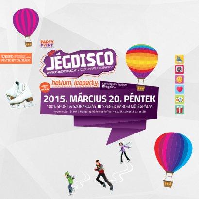 A közkedvelt héliumos lufik estéje lesz a pénteki Jégdisco Szeged!
