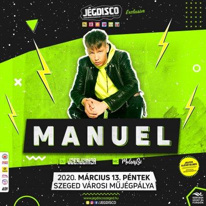 MANUEL - A szezon legnagyobb bulija Március 13-án!